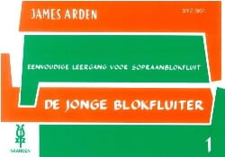James Arden - De Jonge Blokfluiter - Volume 1 - Partition - di-arezzo.fr