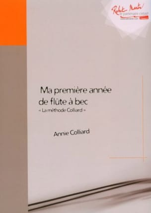 Annie Colliard - The Colliard method - recorder - Sheet Music - di-arezzo.com