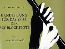 Helmut Monkemeyer - Handleitung für das Spiel der Alt-Blockflöte Volume 1 - Partition - di-arezzo.fr