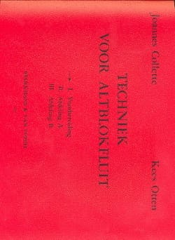 Collette Joannes / Otten Kees - Techniek voor Altblokfluit – Volume 1 - Partition - di-arezzo.fr