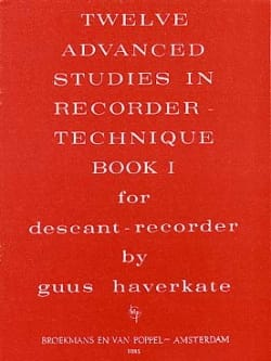 Guus Haverkate - 12 Advanced Studies In Recorder Technique Volume 1 - Sheet Music - di-arezzo.com