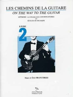 Franceries Marc / Franceries Eric - The Guitar Paths Volume 2 SOLD OUT - Sheet Music - di-arezzo.com