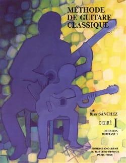 Blas Sanchez - Méthode de guitare classique - Volume 1 - Partition - di-arezzo.fr