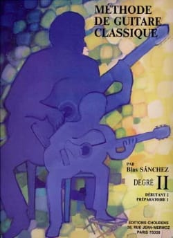 Blas Sanchez - Méthode de Guitare Classique Volume 2 - Partition - di-arezzo.fr