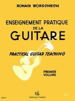 Romain Worschech - Enseignement pratique de la guitare - Volume 1 - Partition - di-arezzo.fr