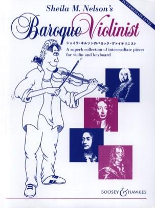 Sheila M. Nelson - Sheila M. Nelson's Baroque Violonist - Partition - di-arezzo.fr