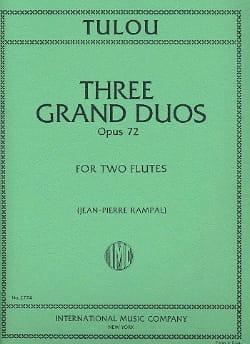 Jean-Louis Tulou - 3 Grands Duos op. 72 – 2 Flûtes - Partition - di-arezzo.fr