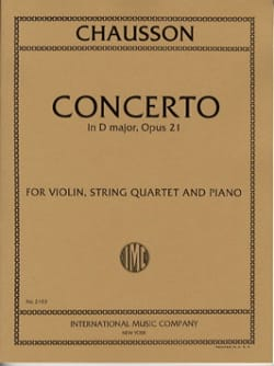 Ernest Chausson - Concerto in D major op. 21 – Violin, string quartet piano - Partition - di-arezzo.fr