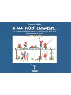 Florence Bellon - If my flute was singing ... - Sheet Music - di-arezzo.com