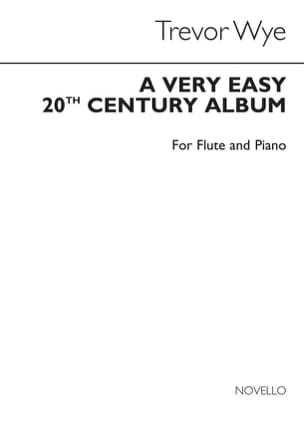 Trevor Wye - A very easy 20th Century Album - Flute piano - Sheet Music - di-arezzo.com