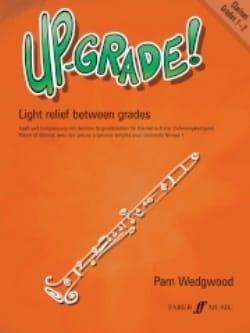 Up-grade ! Niveau 1 –Clarinet - Pamela Wedgwood - laflutedepan.com