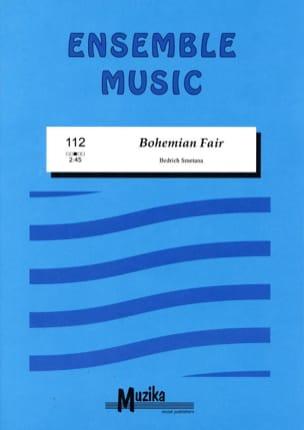 Bedrich Smetana - Bohemian Fair –Ensemble - Partition - di-arezzo.fr