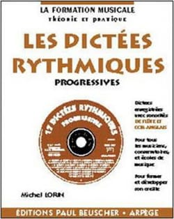 Michel Lorin - Progressive rhythmic dictations - Sheet Music - di-arezzo.co.uk