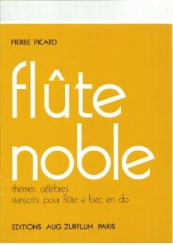 Flûte noble - Pierre Picard - Partition - laflutedepan.com