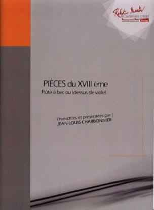 Jean-Louis Charbonnier - Pieces of the XVIIIth Volume 1 - Sheet Music - di-arezzo.co.uk