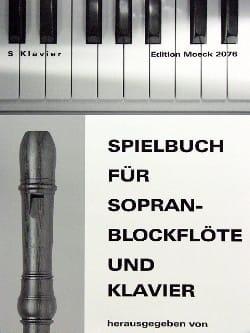 Ilse Hechler - Spielbuch für Sopranblockflöte u. Klavier - Partition - di-arezzo.fr