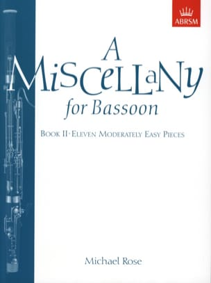Michael Rose - A Miscellany For Bassoon Volume 2 - Partition - di-arezzo.fr