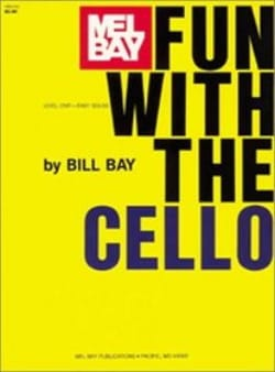 Fun with the Cello, level 1 - Bill Bay - Partition - laflutedepan.com
