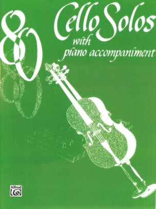 80 Cello Solos with piano acc. Cello solos 80 Partition laflutedepan