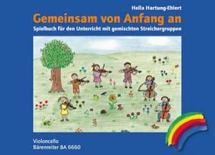 Hella Hartung-Ehlert - Gemeinsam Von Anfang An Spielbuch) - Cello - Partition - di-arezzo.fr