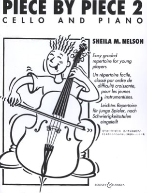 Sheila M. Nelson - Piece By Piece Cello Vol.2 - Partition - di-arezzo.fr