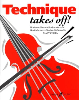 Mary Cohen - Technique takes off! - Cello - Sheet Music - di-arezzo.co.uk