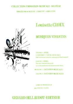 Louisette Croix - Musiques vivantes – Volume 3 - Elève - Partition - di-arezzo.fr