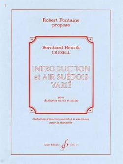 Bernhard Henrik Crusell - Introduction et Air Suédois Varié - Clarinette/Piano - Partition - di-arezzo.fr