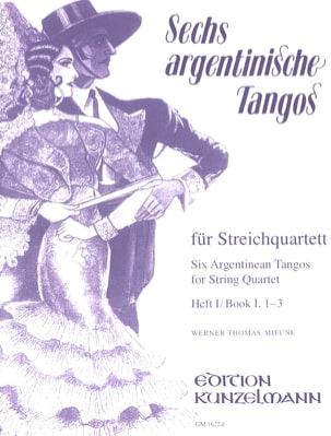 Werner Thomas-Mifune - 6 Argentinische Tangos, Heft 1 – Streichquartett - Partition - di-arezzo.fr