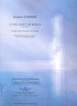 Eugène Damaré - The bouquet of roses op. 408 - Sheet Music - di-arezzo.com