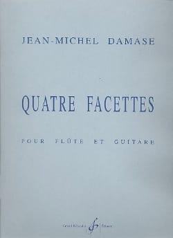 Quatre facettes - Jean-Michel Damase - Partition - laflutedepan.com