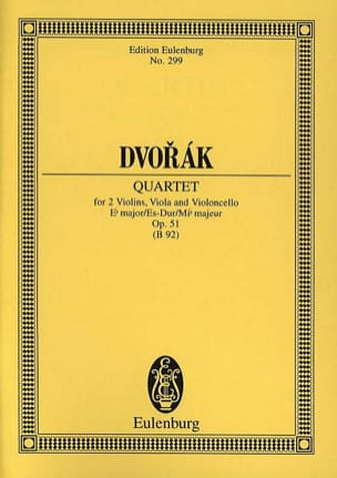 Quatuor à Cordes en Mib Majeur Op. 51 - DVORAK - laflutedepan.com