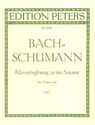 Bach Johann Sebastian / Schumann Robert - Klavierbegleitung zu den Sonaten für Violine solo, Heft 2 - Partition - di-arezzo.fr