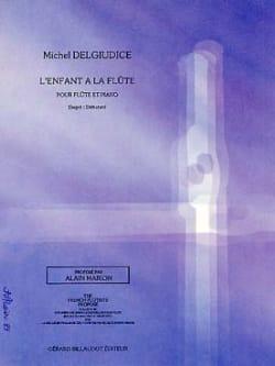 Michel Delgiudice - L' enfant à la flûte - Partition - di-arezzo.fr