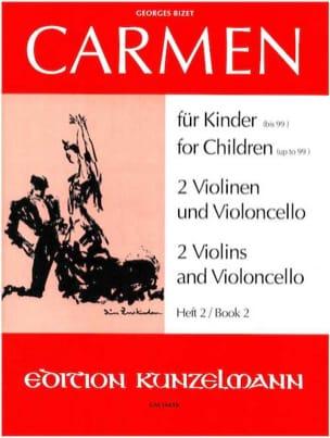 Carmen für Kinder, Heft 2 - 2 Violinen Cello - Parts - laflutedepan.com