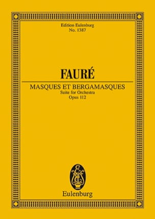 Gabriel Fauré - Masks and Bergamasks, op. 112 - Sheet Music - di-arezzo.co.uk