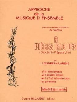 Desloges Jacques / Arnold André - 6 Pièces faciles - Vol D : 4 hautbois ou flûtes - Partition - di-arezzo.fr