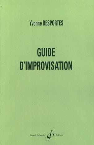 Yvonne Desportes - Improvisation guide - Sheet Music - di-arezzo.co.uk