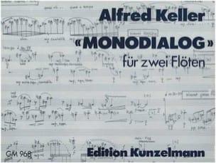 Monodialog – 2 Flöten - Alfred Keller - Partition - laflutedepan.com