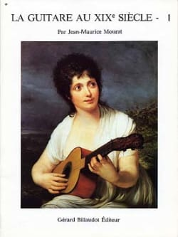 Jean-Maurice Mourat - The guitar in the 19th century - Volume 1 - Sheet Music - di-arezzo.com