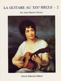 Jean-Maurice Mourat - The guitar in the 19th century - Volume 2 - Partition - di-arezzo.co.uk