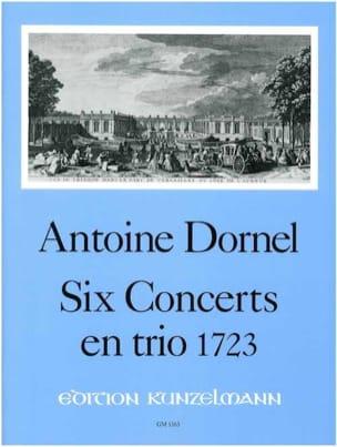 Antoine Dornel - 6 Concerts en trio (1723) – 2 Melodieinstrumente u. Bc - Stimmen + Partitur - Partition - di-arezzo.fr