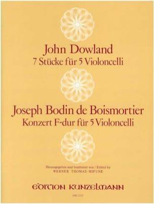 Dowland John / Boismortier Joseph Bodin de - 7 Stücke / Konzert F-Dur – 5 Violoncelli - Partition - di-arezzo.fr