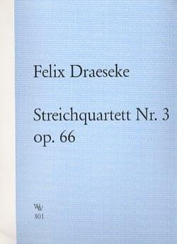 Félix Draeseke - Streichquartett Nr. 3 op. 66 –Partitur + Stimmen - Partition - di-arezzo.fr