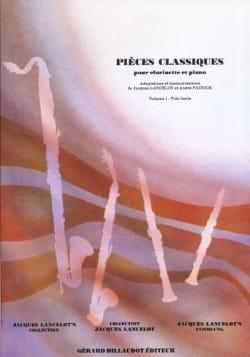 Lancelot Jacques / Patrick André - Pièces classiques - Clarinette – Volume 1 - Partition - di-arezzo.fr