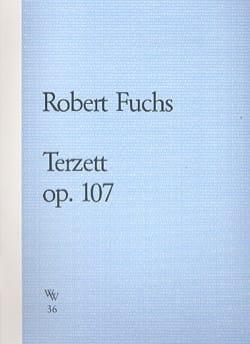 Terzett op. 107 –Stimmen - Robert Fuchs - laflutedepan.com