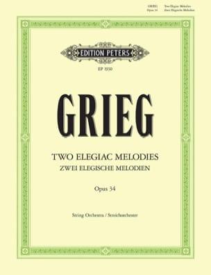 Edvard Grieg - 2 Elegische Melodien op. 34 - Partitur - Partition - di-arezzo.fr