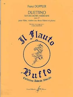 Franz Doppler - Duettino on American motifs op. 37 - Sheet Music - di-arezzo.com
