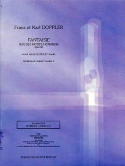 Fantaisie sur des Motifs Hongrois Op. 35 Franz Doppler laflutedepan