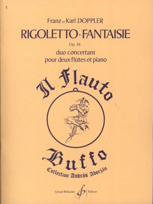 Doppler Franz / Doppler Karl - Rigoletto Fantaisie op. 38 - Partition - di-arezzo.fr